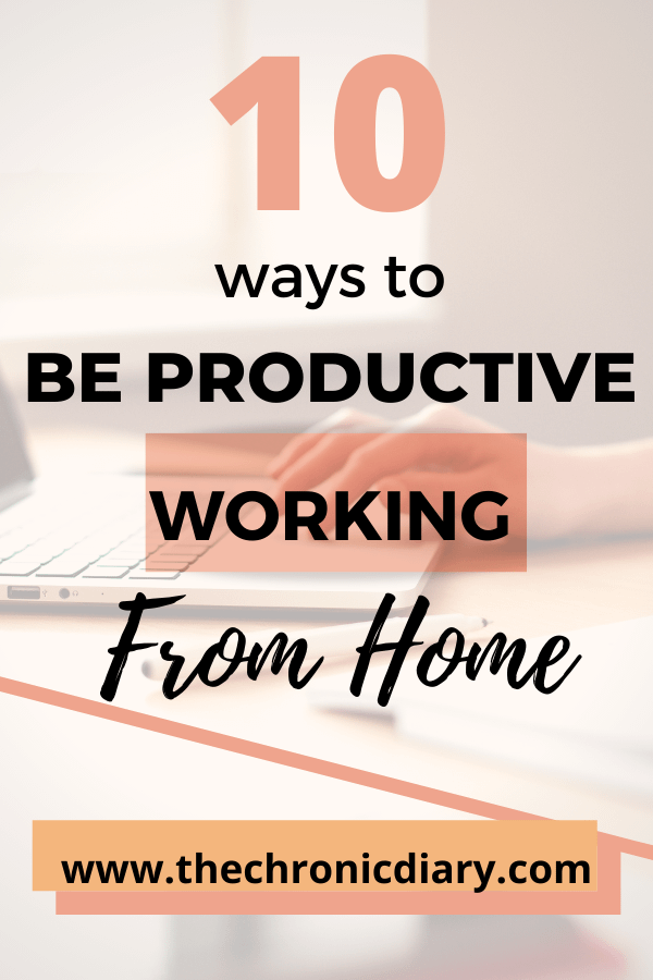 10 ways to be productive working from home