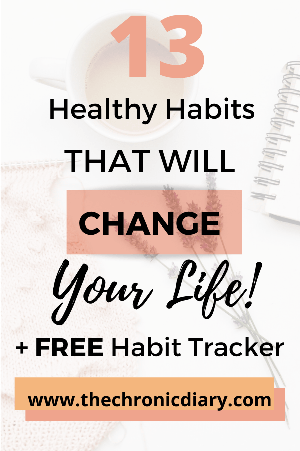 13 Healthy Habits That Will Transform Your Life