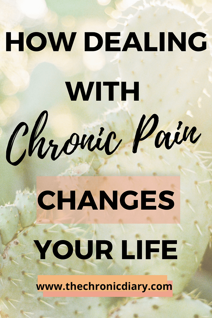 How Dealing with Chronic Pain Changes Your Life
