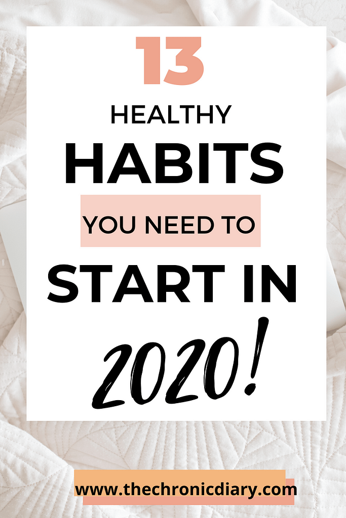 13 Healthy Habits That Will Transform Your Life In 2020