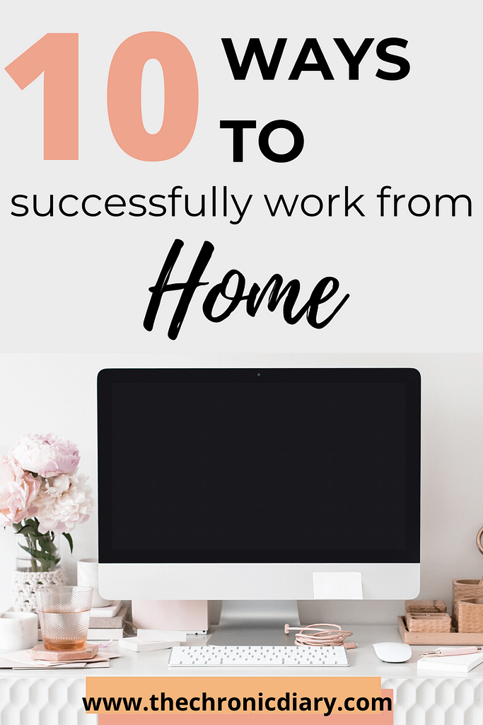 10 ways to successfully work from home